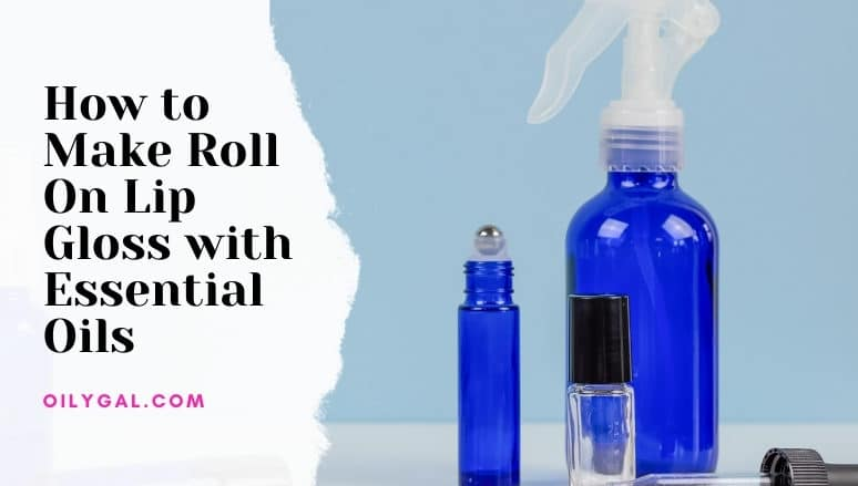 How to Make Roll On Lip Gloss