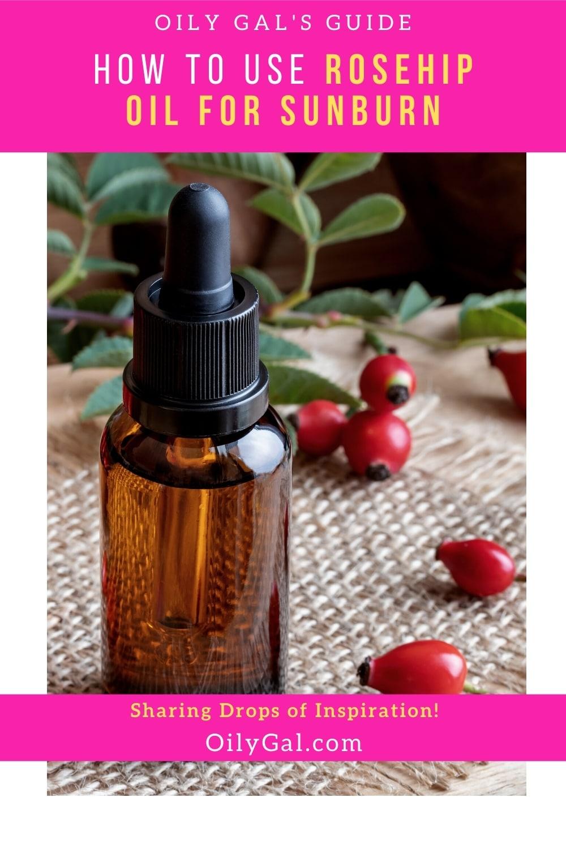 How to Use Rosehip Oil for sunburn
