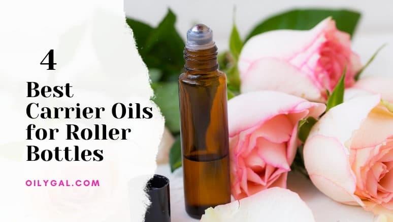 Best Carrier Oils for Roller Bottles