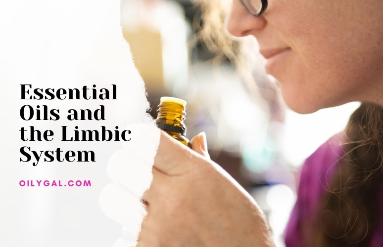 Essential Oils and the Limbic System