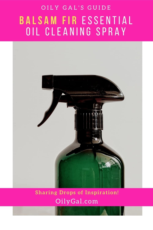 Balsam Fir Essential Oil Cleaning Spray