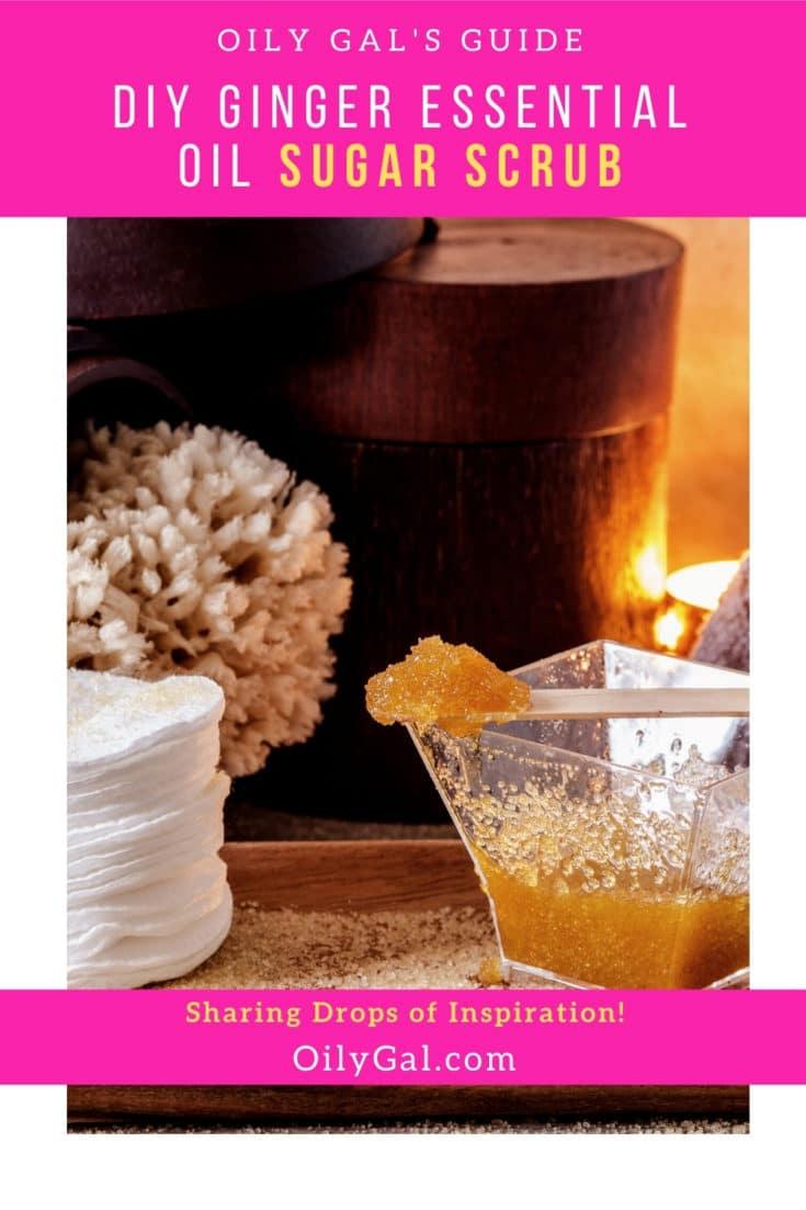 Ginger Essential Oil Sugar Scrub recipe