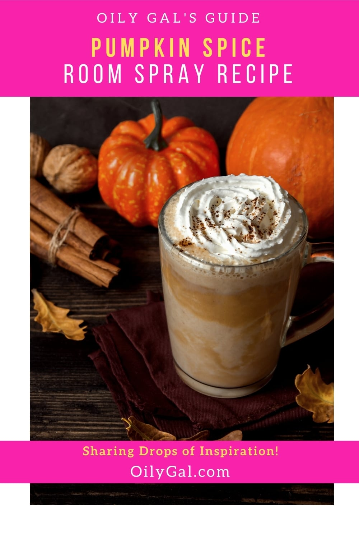 Pumpkin Spice Room Spray Recipe